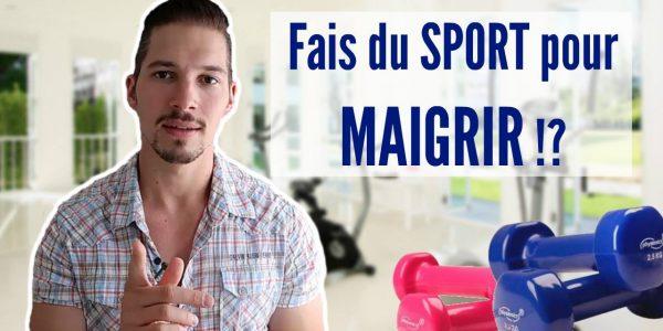 Faut-il Faire du SPORT pour Maigrir ? (Vidéo)