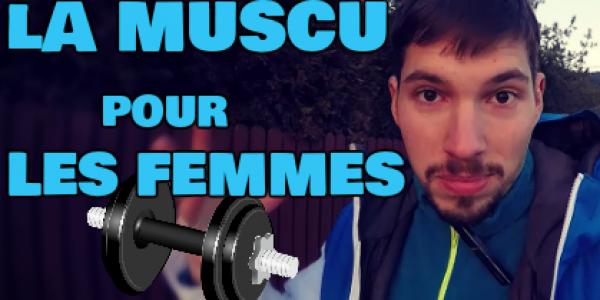 Se Muscler pour une Femme : 5 Raisons (Vidéo)